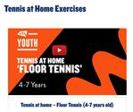 Tennis at Home for 4 - 11 yr olds